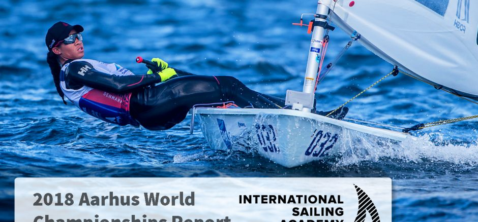 Sarah Douglas Aarhus Laser World Championships 2018 International Sailing Academy
